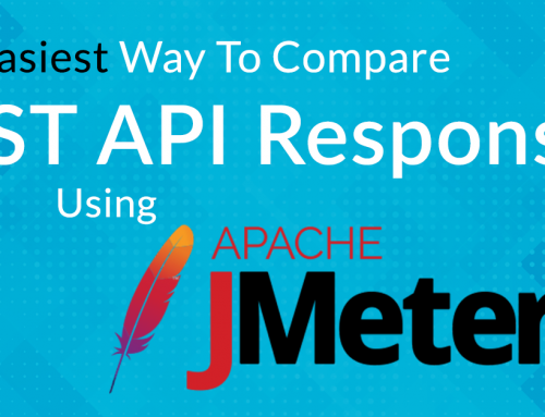 The Easiest Way To Compare REST API Responses Using JMeter