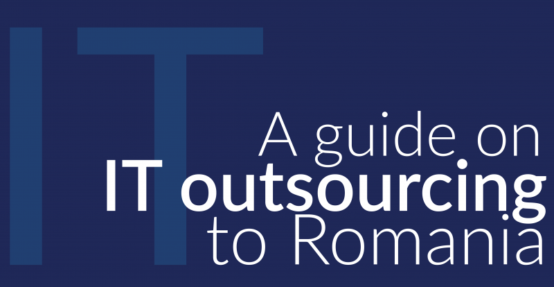 a guide to it outsourcing to Romania cover