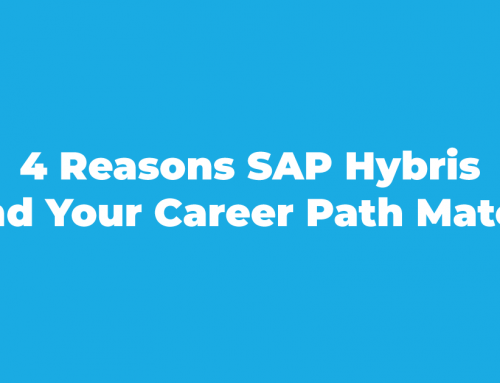 4 Reasons SAP Hybris and Your Career Path Match
